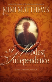 A Modest Independence by Mimi Matthews - High Res Image