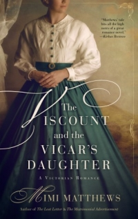 The Viscount and the Vicar's Daughter by Mimi Matthews - high res file