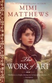 The-Work-of-Art-by-Mimi-Matthews-high-res-cover